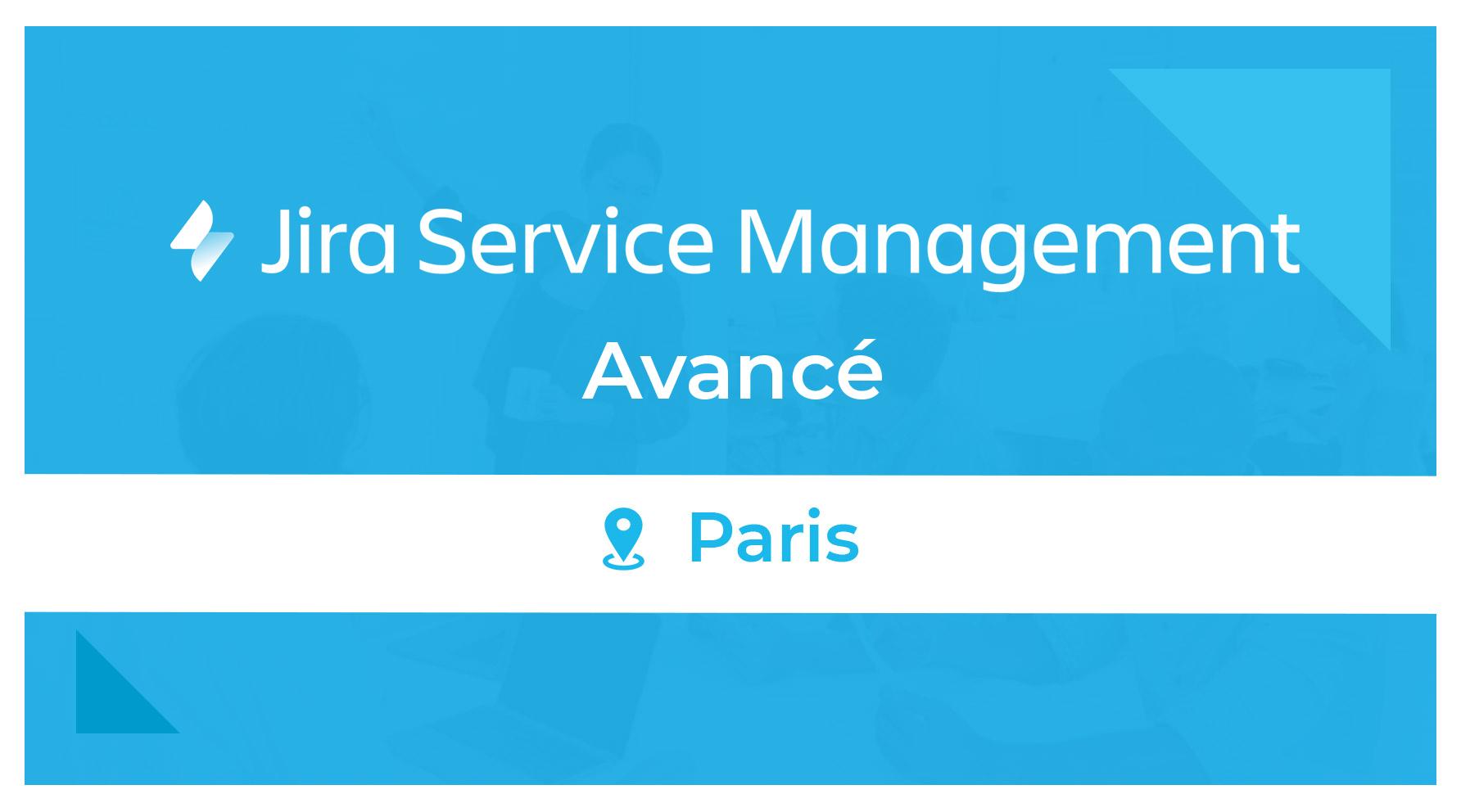 Formation Jira Service Management Avancé Paris