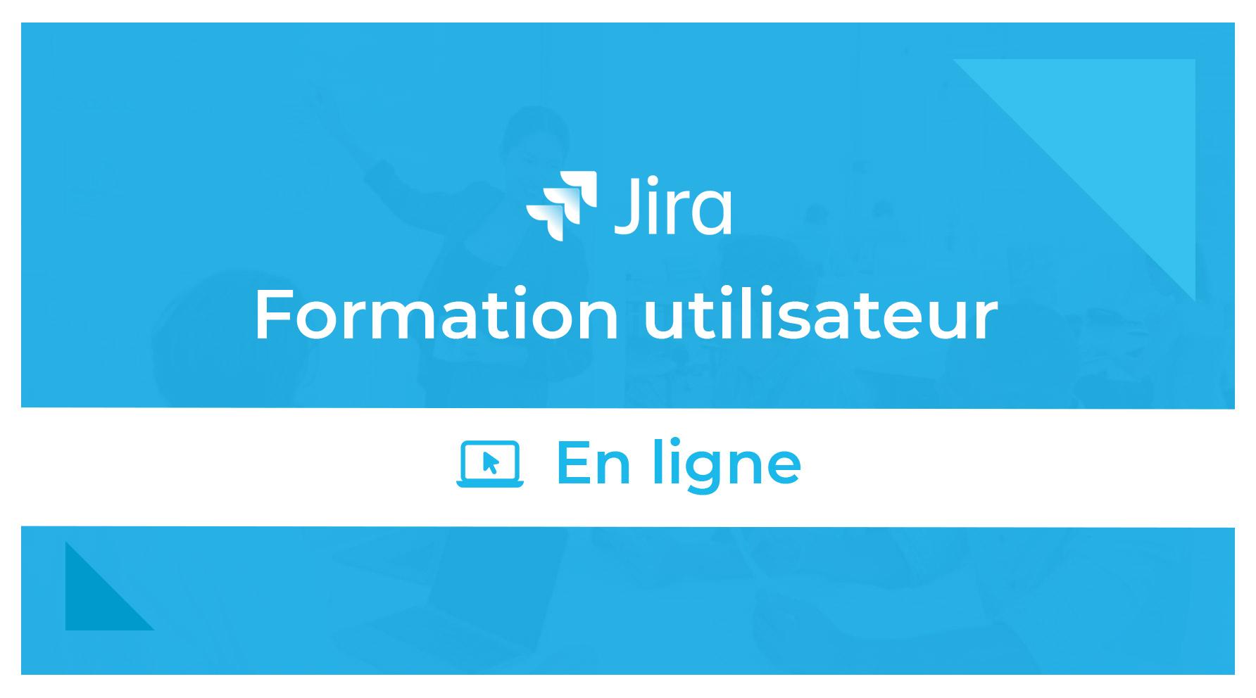 Formation Jira Utilisateur En Ligne